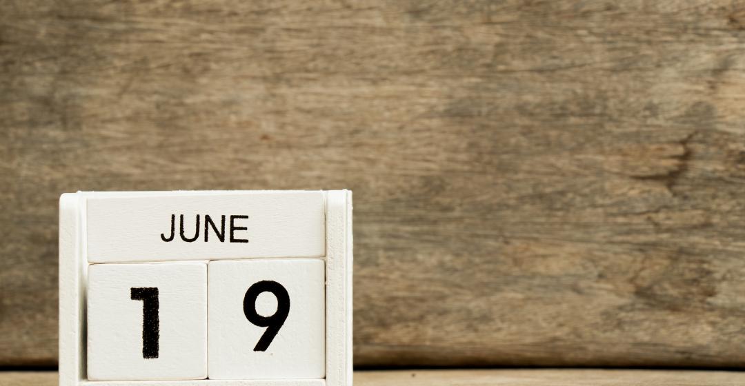 June 19 celebrates Juneteenth