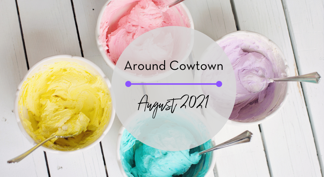 Around Cowtown August find family friendly events